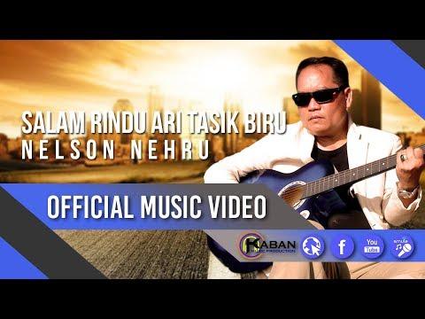 Nelson Nehru | Salam Rindu Ari Tasik Biru (Official Music Video)