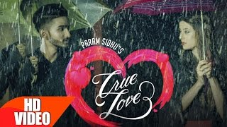 True Lovers ( Full Song ) | Param Sidhu  | Punjabi Love Song | Speed Records
