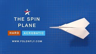✈ Trick Paper Airplane Tutorial - The Spin Plane that Loops and Twirls! - Fold 'N Fly