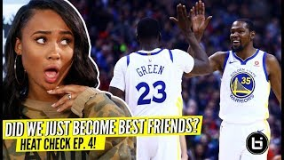 Are You Team KD or Team Draymond? Heat Check Episode 4 w/ Kayla Nicole!