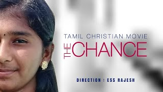 Tamil Christian Short Film | The Chance | English Subtitles | Christian Short Movie