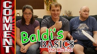 Answering Comments from BALDI'S BASICS: THE MUSICAL