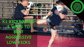 K1 Kickboxing Low Kicks - 5 Ways to Beat the Aggressive Low Kicker with Mick Crossland