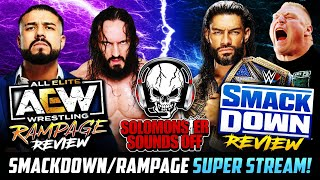 WWE SmackDown & AEW Rampage 9/10/21 Review - BROCK LESNAR CONFRONTS ROMAN REIGNS! ANDRADE VS. PAC!
