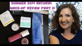 Natural Makeup Review - Summer 2014 #2! Thumbnail