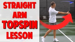 Topspin Forehand Series Video 3 | Straight Arm Leverage (Top Speed Tennis)