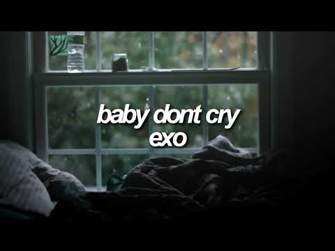 Baby Don't Cry by EXO but it's raining