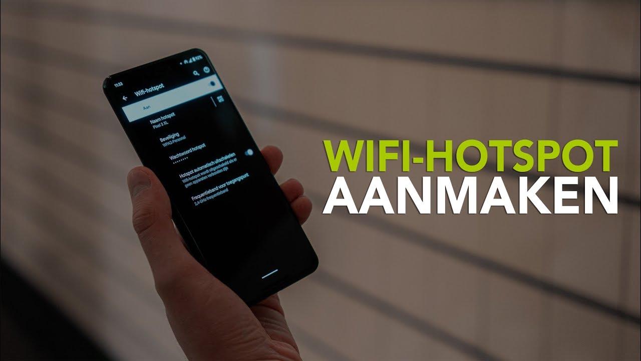 Zo Kun Je Op Een Android Smartphone Een Wifi Hotspot Instellen