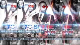 Yo Soy de Aqui - Don Omar Ft Yandel , Arcangel & Daddy Yankee