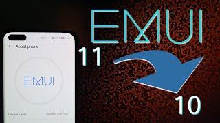 Downgrade EMUI 11 To EMUI 10 - How To Huawei
