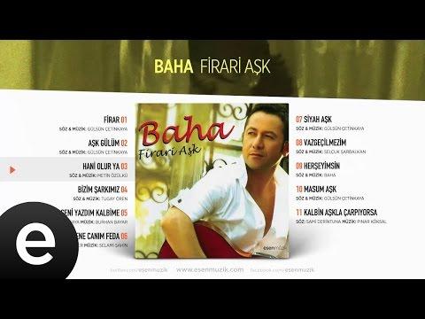 Hani Olur Ya (Baha) Official Audio #haniolurya #baha
