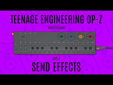 Teenage Engineering OP-Z Walkthrough (Send Effects)