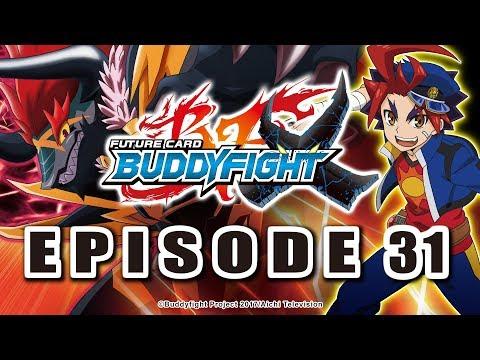 [Episode 31] Future Card Buddyfight X Animation