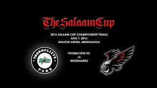 2016 Salaam Cup Championships: Thorncliffe HC vs Whitehawks