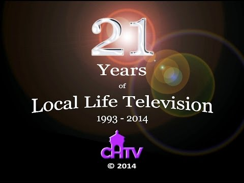 21 years of CHTV - local life television charity.