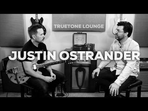Justin Ostrander | Truetone Lounge