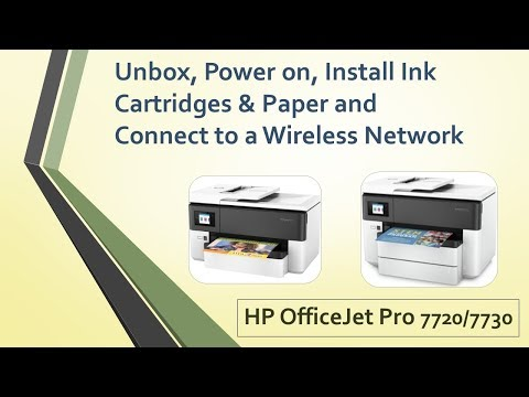 HP OfficeJet Pro 7720   7730:Unboxing,Power on,Install ink cartridges & Paper and Connect wirelessly