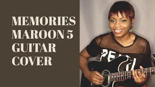 Memories By Maroon 5 / Helen Ibe Guitar Cover