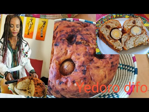 Dorowet difo dabo  የዶሮ ወጥ ድፎ ዳቦ    Ethiopian cuisine