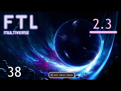 Let's Play FTL : MULTIVERSE Version 2.13 - Part 74 [Custom Crew Abilities] from YouTube · Duration:  36 minutes