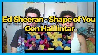 Ed Sheeran - Shape of You [Official Cover Video] - Gen Halilintar REACTION