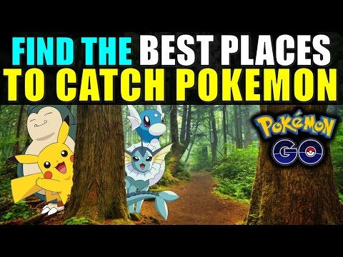 Pokemon Go: Find the BEST PLACES to CATCH POKEMON!