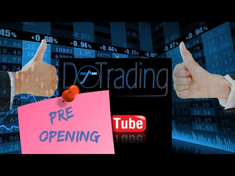 "Bourse, comment trader : ""pré ouverture"" by DoTrading"