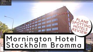 Plane Spotting Hotel Review Mornington Hotel Bromma Airport
