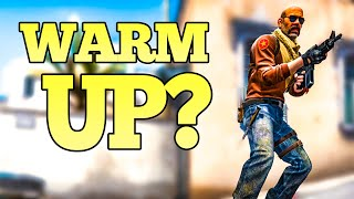 Warm Up Before CSGO Competitive FACEIT?