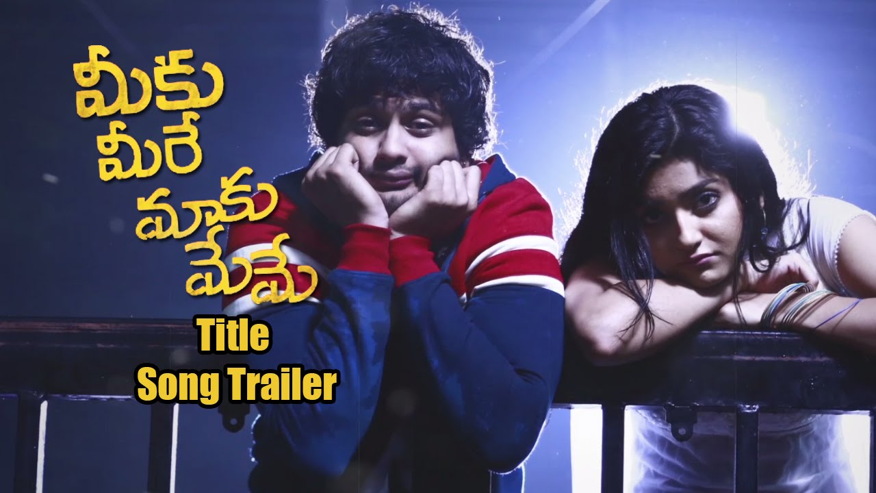 maxresdefault meeku meere maaku meme movie title song trailer tarun shetty