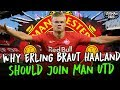 Why Erling Braut Haaland's Next Move Should Be To Man Utd...