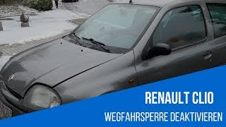 Renault Clio Wegfahrsperre deaktivieren / ausschalten