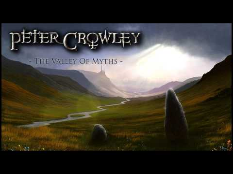 (Viking Medieval Metal) - The Valley Of Myths - Peter Crowley