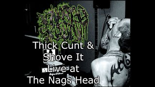 Inverted Scrotum - Thick Cunt & Shove It (excerpts)   Live Nags Head Rochester -  8 July 2017