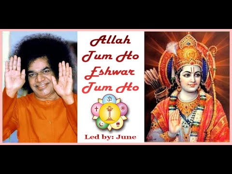 Allah Tum Ho Eshwar Tum Ho - Led by - June