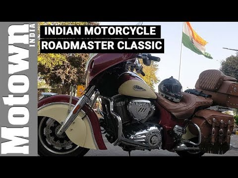 1811cc Indian Roadmaster Classic | Review | Motown India