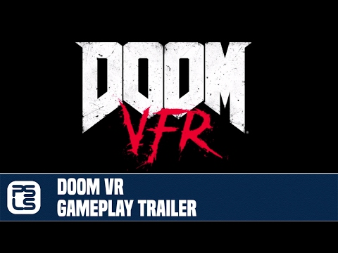 DOOM VR Gameplay Trailer (E3 2017)
