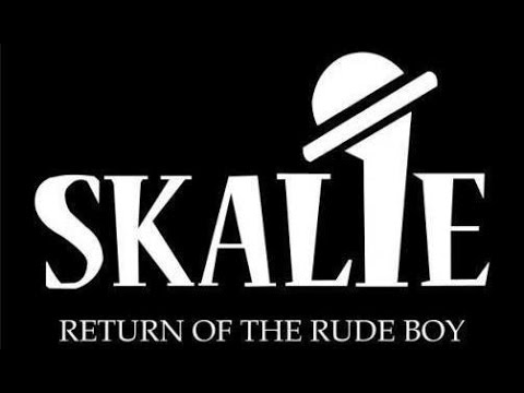 Skalie - Return Of The Rude Boys