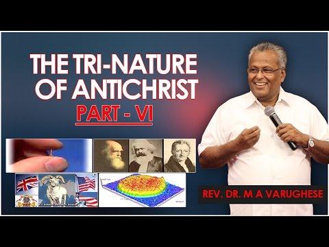 """ The Tri-Nature of Antichrist PART- VI "" Rev. Dr. M A Varughese || Sunday Service 21.8.2016"