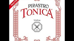 Review: Was taugen Pirastro Tonica Geigensaiten?