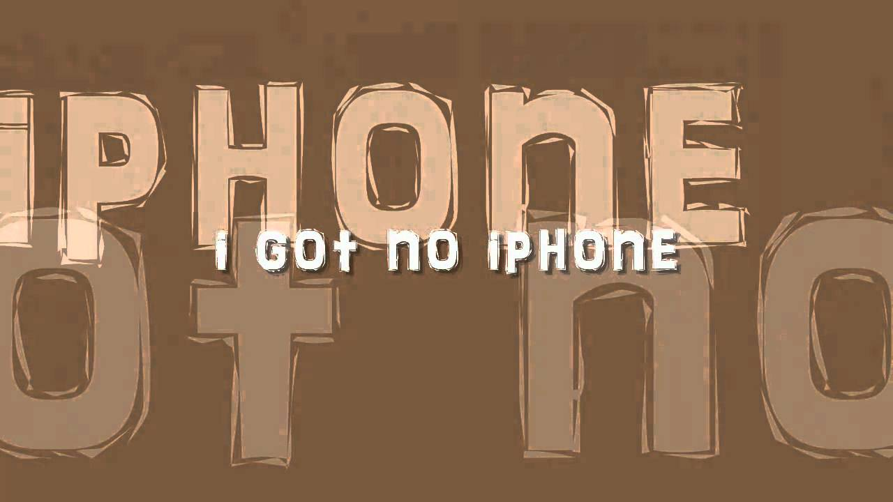 i got no iphone maxresdefault jpg 14322