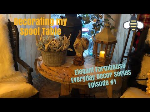 Elegant Farmhouse and Everyday Decor Series- Episode #1
