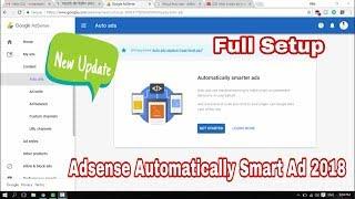 Auto ad Full Setup | Smart Automatically Ads | Adsense latest Update 2018 | #Tech Update