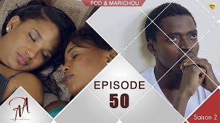 Pod et Marichou - Saison 2 - Episode 50 - VOSTFR