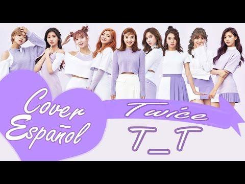 Twice  (트와이스) - TT Spanish Cover - Cover Español