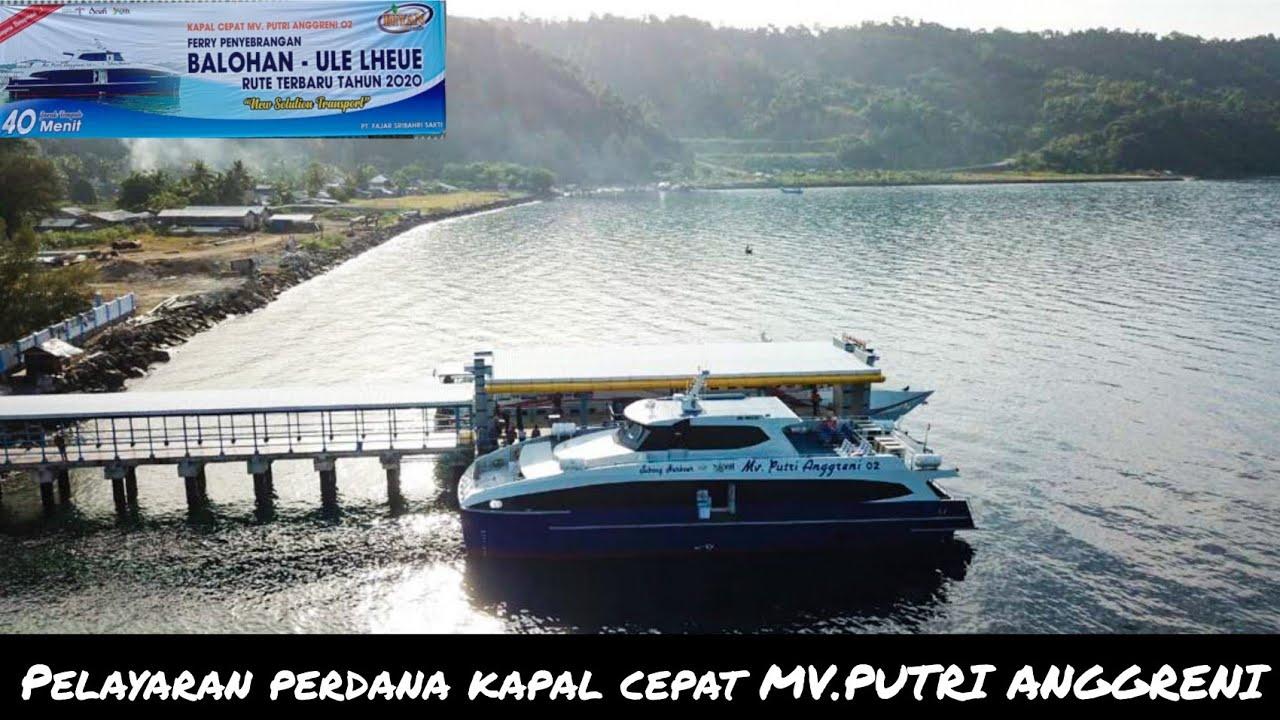 Pelayaran perdana kapal cepat MV.PUTRI ANGGRENI