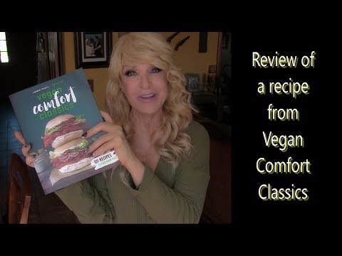 "Recipe Review from ""Vegan Comfort Classics"""