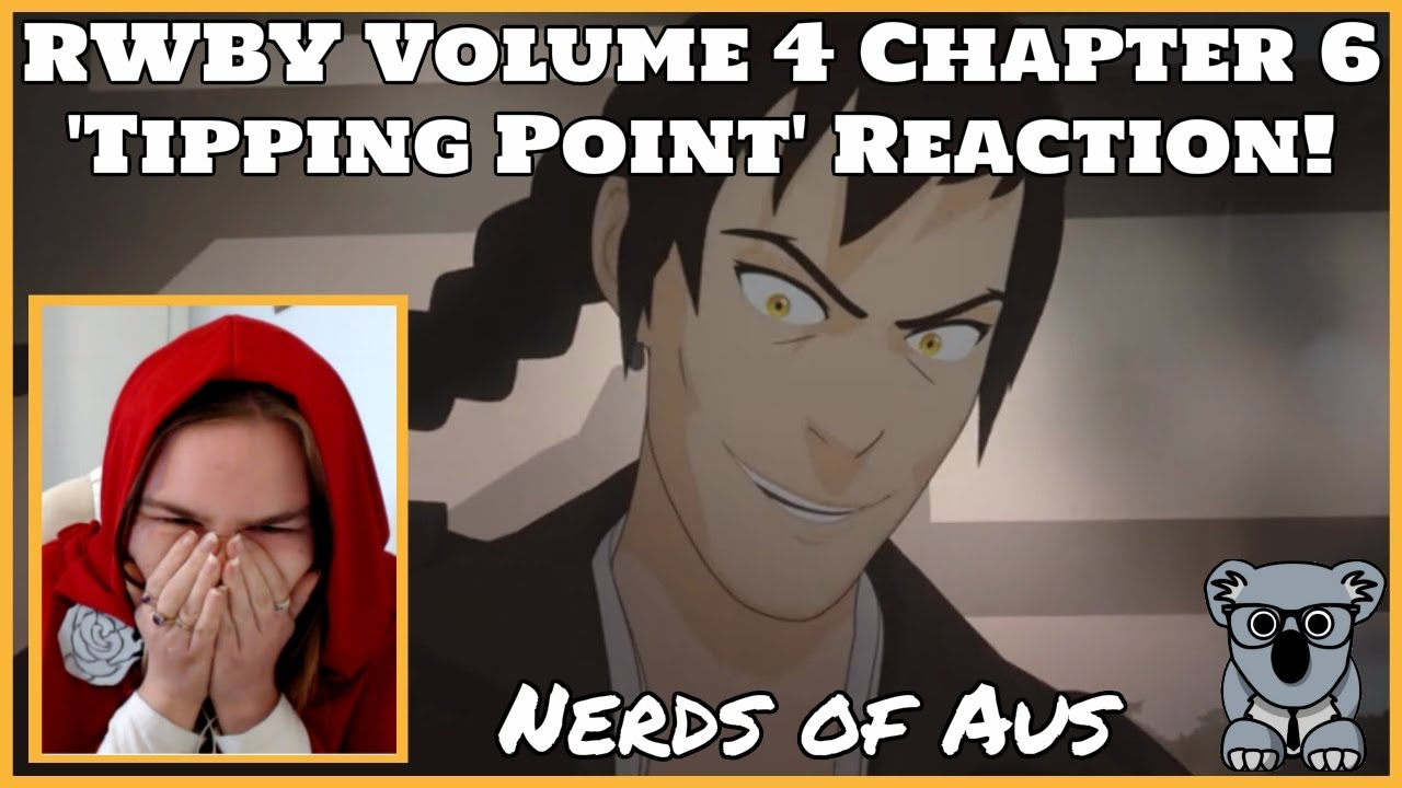 RWBY Volume 4 Chapter 6 'Tipping Point' Reaction!