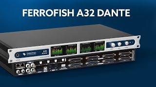 Ferrofish A32 ADAT/ MADI and Dante Converter