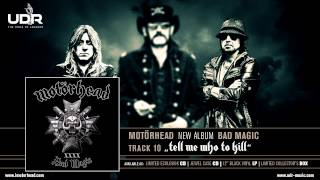 Motorhead - Tell Me Who To Kill